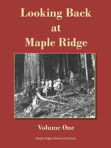 Looking Back at Maple Ridge - Volume One